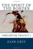 The Spirit of the Border (Ohio River Trilogy 2)