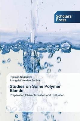 Studies on Some Polymer Blends