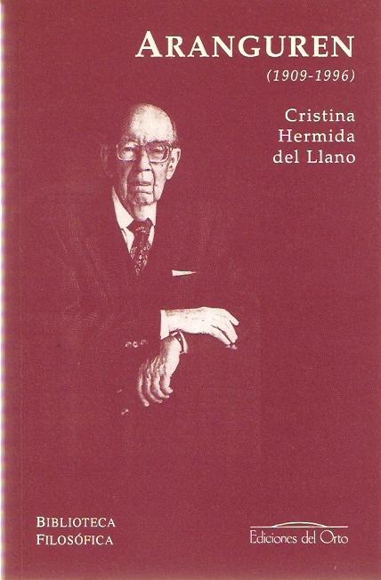 José Luis L. Aranguren (1909-1996)