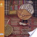 Los lentes de las abuelitas/ The Glasses of the Grannys