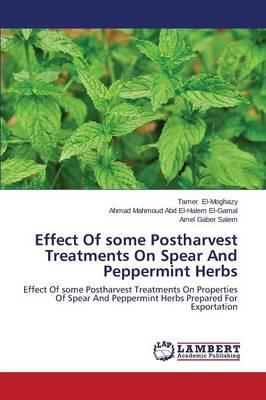 Effect Of some Postharvest Treatments On Spear And Peppermint Herbs