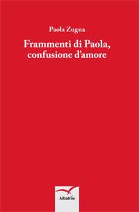Frammenti di Paola, confusione d'amore
