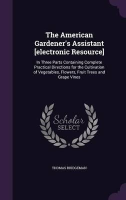 The American Gardene...
