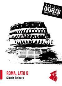 Roma, Lato B