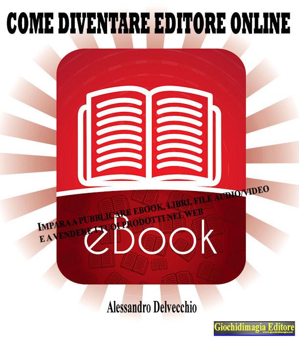 Come diventare editore online