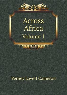 Across Africa Volume 1