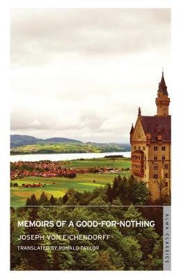 Memoirs of a Good-for-nothing