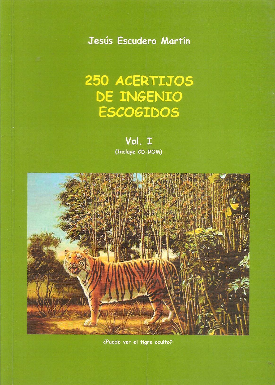 250 acertijos de ingenio escogidos, Vol.1