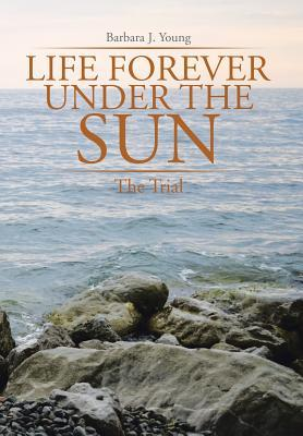 Life Forever Under the Sun