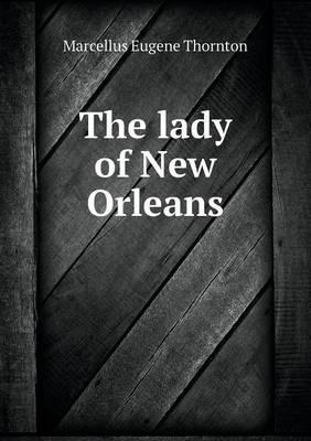 The Lady of New Orleans