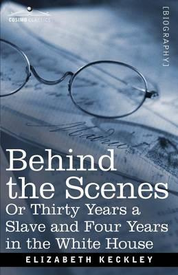 Behind the Scenes Or...