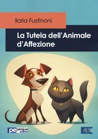 La tutela dell'animale d'affezione