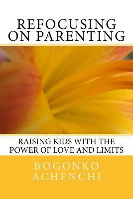 Refocusing on Parenting