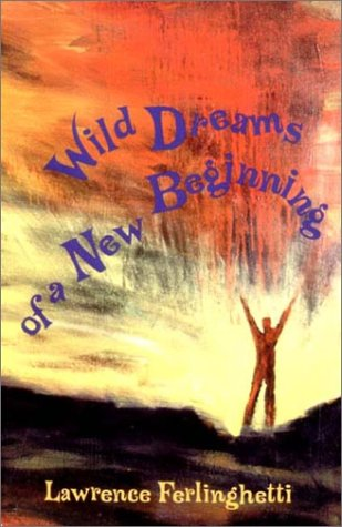 Wild Dreams of a New...