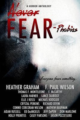 Never Fear - Phobias