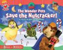 The Wonder Pets Save the Nutcracker!