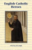 English Catholic Heroes