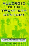Allergic to the Twentieth Century