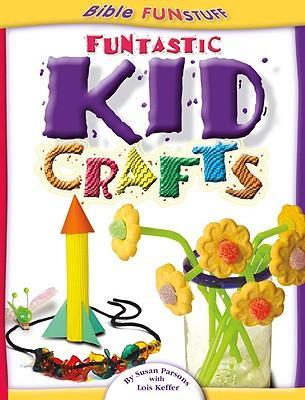 Funtastic Kid Crafts