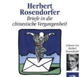 Briefe in die chinesische Vergangenheit. 4 CDs.