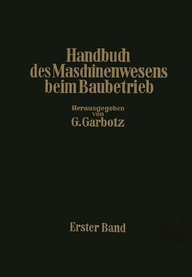 Handbuch Des Maschinenwesens Beim Baubetrieb