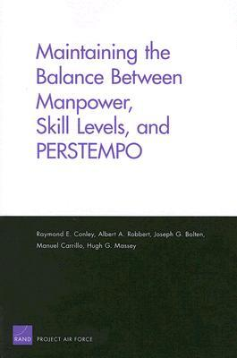 Maintaining the Balance Between Manpower, Skill Levels, and Perstempo