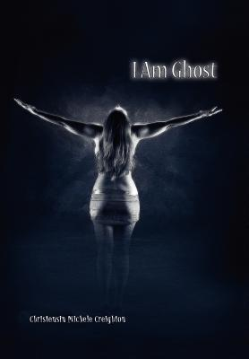 I Am Ghost