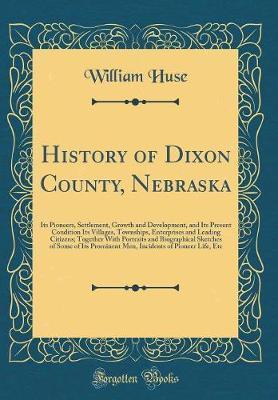 History of Dixon County, Nebraska