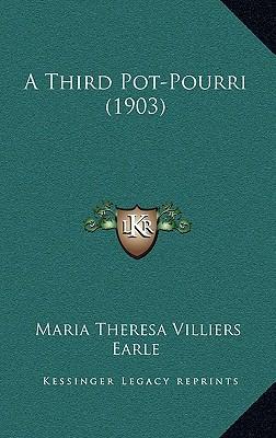 A Third Pot-Pourri (1903)