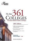 The Best 361 Colleges, 2007 Edition