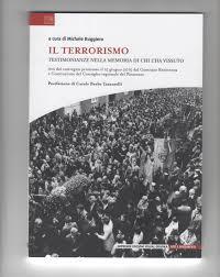Il terrorismo: testimonianze nella memoria di chi l'ha vissuto