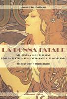 La donna fatale nel cinema muto italiano e nella cultura tra l'Ottocento e il Novecento