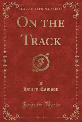On the Track (Classic Reprint)