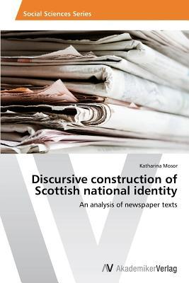 Discursive construction of Scottish national identity