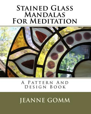 Stained Glass Mandalas for Meditation