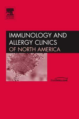 Immunotherapy, An Issue of Immunology and Allergy Clinics