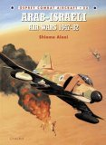 Arab-Israeli Air Wars 1947-1982