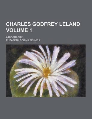 Charles Godfrey Lela...