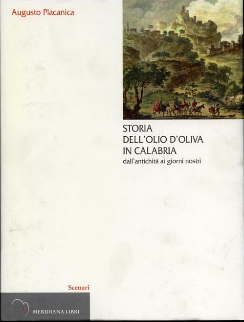 Storia dell'olio d'oliva in Calabria dall'antichità ai giorni nostri