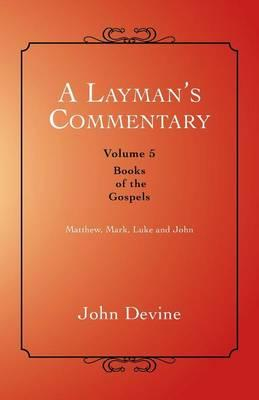 A Layman's Commentary