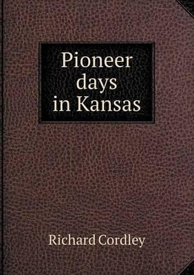 Pioneer Days in Kansas