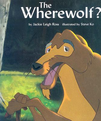 The Wherewolf?