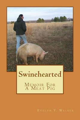 Swinehearted