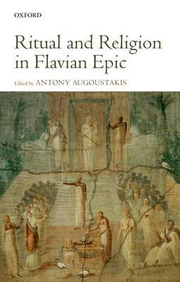 Ritual and Religion in Flavian Epic