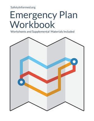 Safetyinformed.org's Emergency Plan