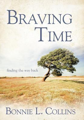 Braving Time