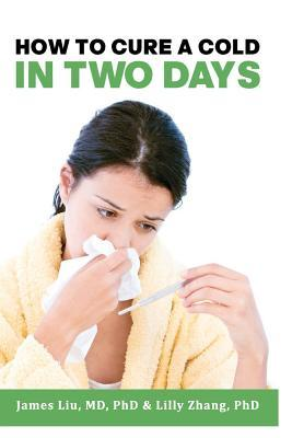 How to Cure a Cold in Two Days