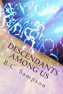 Descendants Among Us