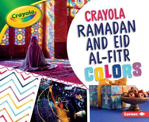 Crayola Ramadan and Eid Al-Fitr Colors