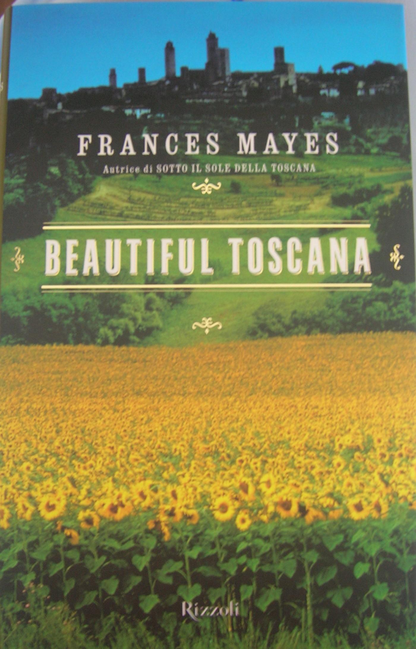 Beautiful Toscana